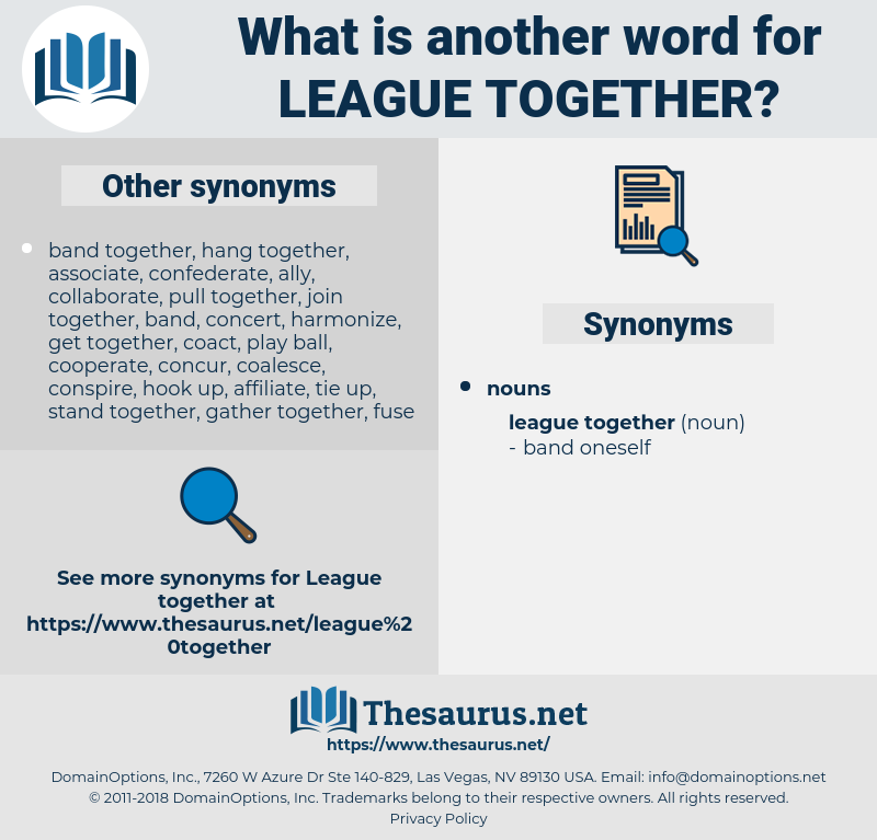 league together, synonym league together, another word for league together, words like league together, thesaurus league together