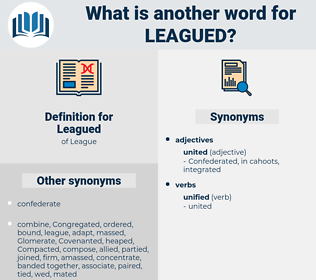 Leagued, synonym Leagued, another word for Leagued, words like Leagued, thesaurus Leagued
