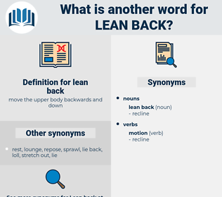 lean back, synonym lean back, another word for lean back, words like lean back, thesaurus lean back