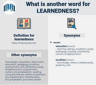 learnedness, synonym learnedness, another word for learnedness, words like learnedness, thesaurus learnedness