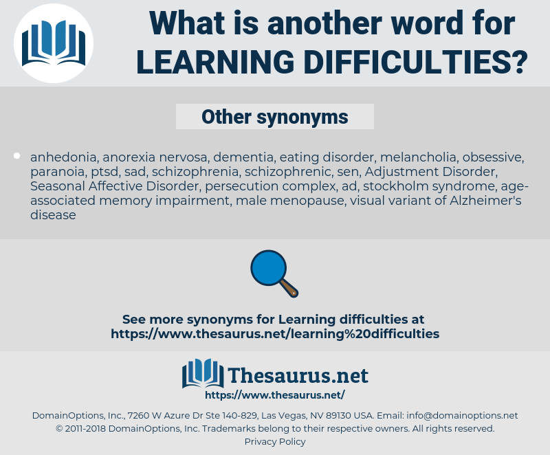 learning difficulties, synonym learning difficulties, another word for learning difficulties, words like learning difficulties, thesaurus learning difficulties