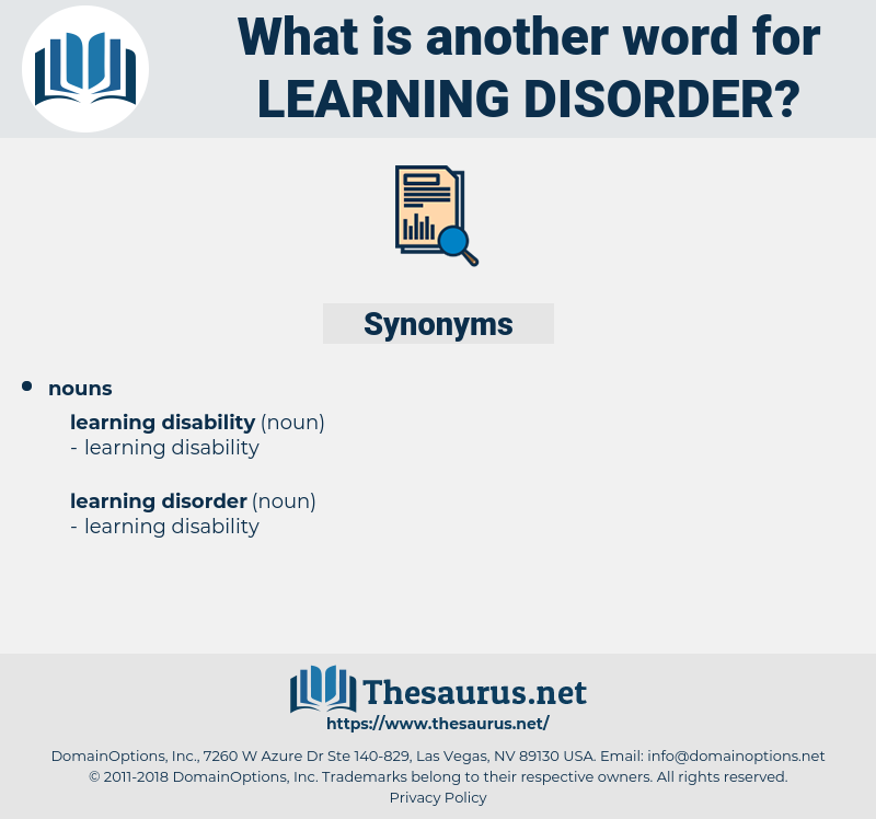 learning disorder, synonym learning disorder, another word for learning disorder, words like learning disorder, thesaurus learning disorder