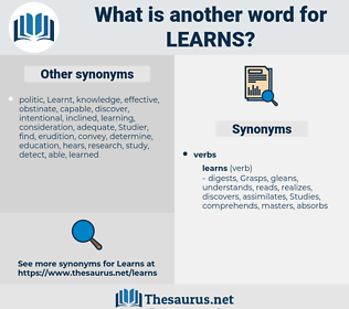 learns, synonym learns, another word for learns, words like learns, thesaurus learns