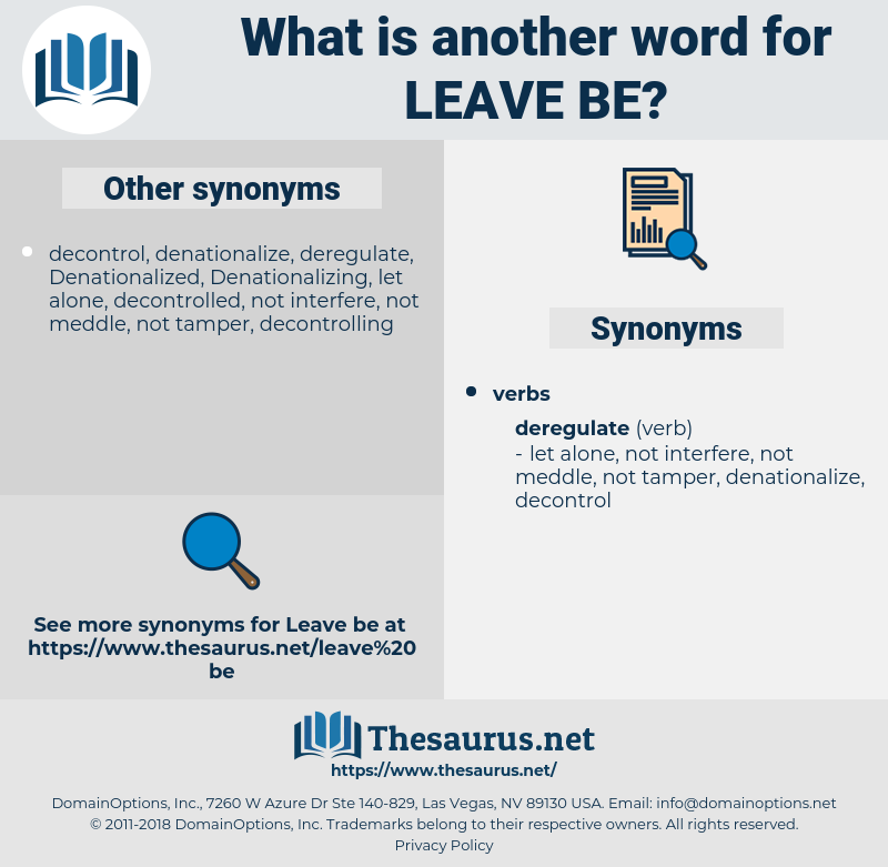 leave be, synonym leave be, another word for leave be, words like leave be, thesaurus leave be