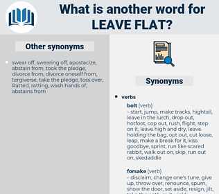 leave flat, synonym leave flat, another word for leave flat, words like leave flat, thesaurus leave flat