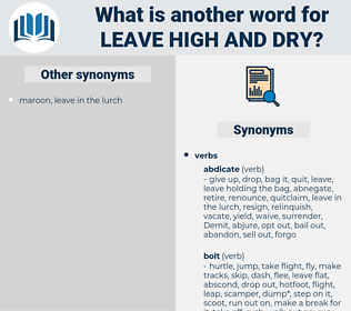 leave high and dry, synonym leave high and dry, another word for leave high and dry, words like leave high and dry, thesaurus leave high and dry