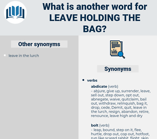 leave holding the bag, synonym leave holding the bag, another word for leave holding the bag, words like leave holding the bag, thesaurus leave holding the bag