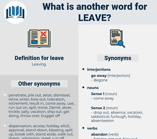 leave, synonym leave, another word for leave, words like leave, thesaurus leave