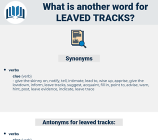 leaved tracks, synonym leaved tracks, another word for leaved tracks, words like leaved tracks, thesaurus leaved tracks