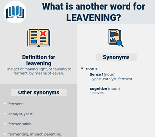 leavening, synonym leavening, another word for leavening, words like leavening, thesaurus leavening