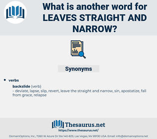 leaves straight and narrow, synonym leaves straight and narrow, another word for leaves straight and narrow, words like leaves straight and narrow, thesaurus leaves straight and narrow