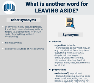 leaving aside, synonym leaving aside, another word for leaving aside, words like leaving aside, thesaurus leaving aside