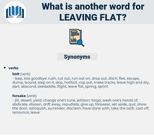 leaving flat, synonym leaving flat, another word for leaving flat, words like leaving flat, thesaurus leaving flat