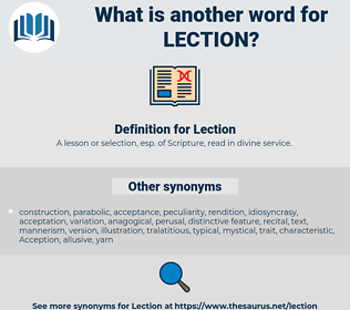 Lection, synonym Lection, another word for Lection, words like Lection, thesaurus Lection