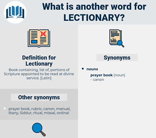 Lectionary, synonym Lectionary, another word for Lectionary, words like Lectionary, thesaurus Lectionary