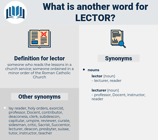 lector, synonym lector, another word for lector, words like lector, thesaurus lector