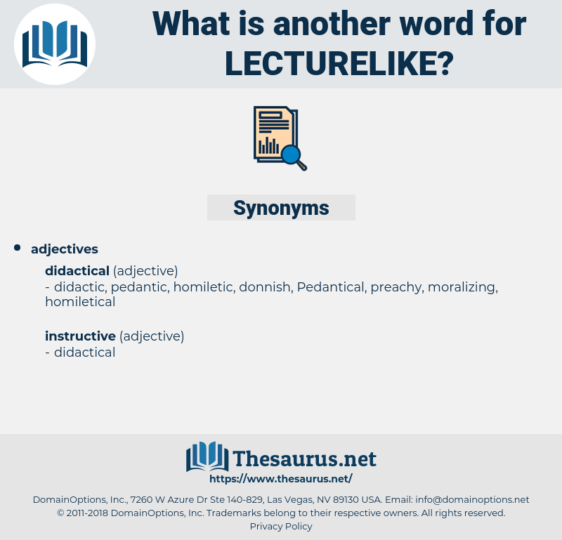 lecturelike, synonym lecturelike, another word for lecturelike, words like lecturelike, thesaurus lecturelike