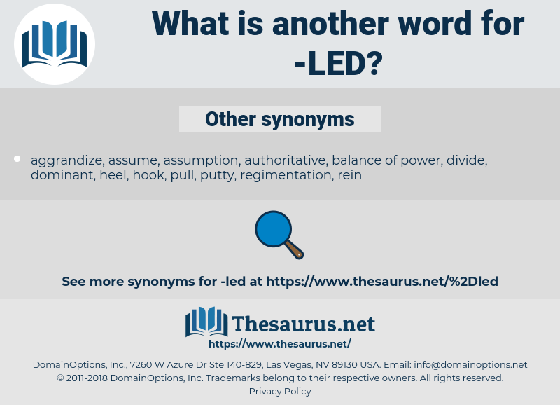 led, synonym led, another word for led, words like led, thesaurus led