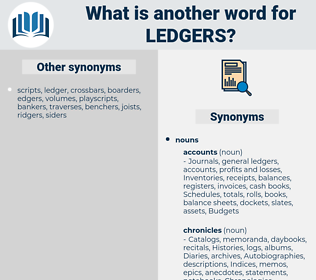 ledgers, synonym ledgers, another word for ledgers, words like ledgers, thesaurus ledgers