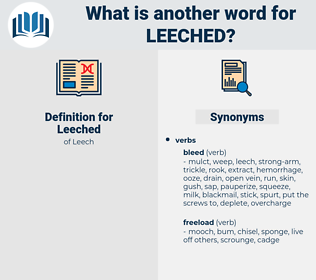 Leeched, synonym Leeched, another word for Leeched, words like Leeched, thesaurus Leeched