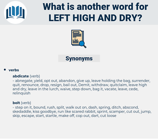 left high and dry, synonym left high and dry, another word for left high and dry, words like left high and dry, thesaurus left high and dry