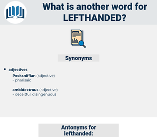 lefthanded, synonym lefthanded, another word for lefthanded, words like lefthanded, thesaurus lefthanded