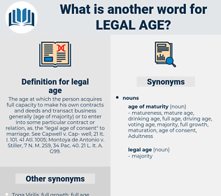 legal age, synonym legal age, another word for legal age, words like legal age, thesaurus legal age