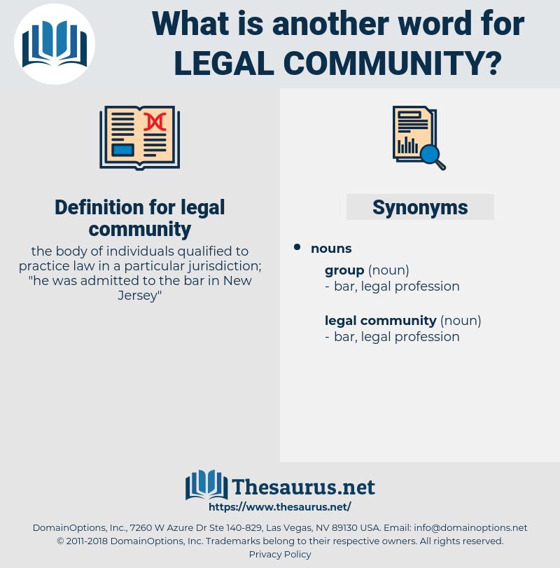 legal community, synonym legal community, another word for legal community, words like legal community, thesaurus legal community
