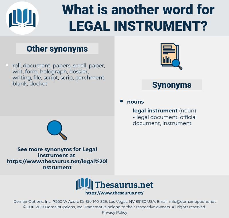 legal instrument, synonym legal instrument, another word for legal instrument, words like legal instrument, thesaurus legal instrument