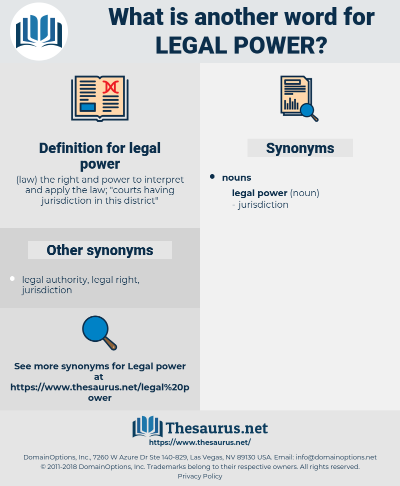 legal power, synonym legal power, another word for legal power, words like legal power, thesaurus legal power