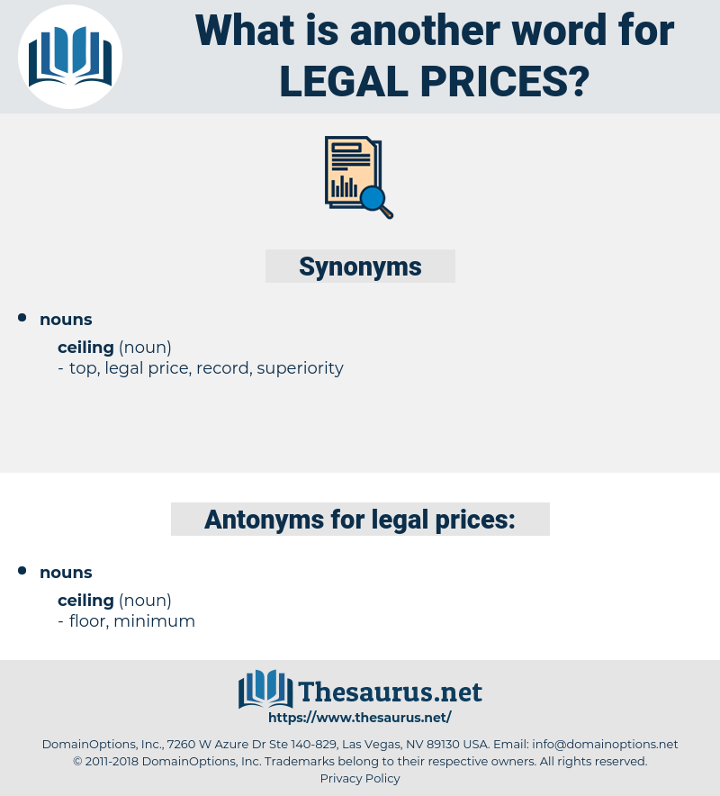 legal prices, synonym legal prices, another word for legal prices, words like legal prices, thesaurus legal prices