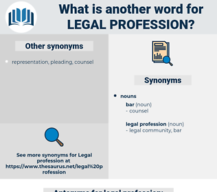 legal profession, synonym legal profession, another word for legal profession, words like legal profession, thesaurus legal profession