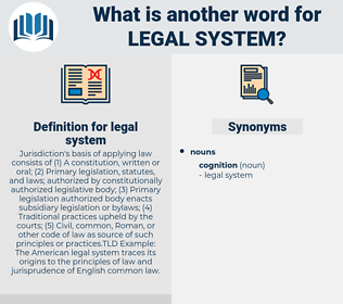 legal system, synonym legal system, another word for legal system, words like legal system, thesaurus legal system