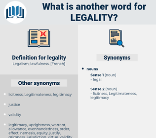 legality, synonym legality, another word for legality, words like legality, thesaurus legality