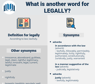 legally, synonym legally, another word for legally, words like legally, thesaurus legally