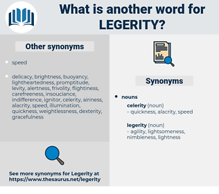 legerity, synonym legerity, another word for legerity, words like legerity, thesaurus legerity