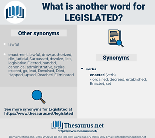 Legislated, synonym Legislated, another word for Legislated, words like Legislated, thesaurus Legislated