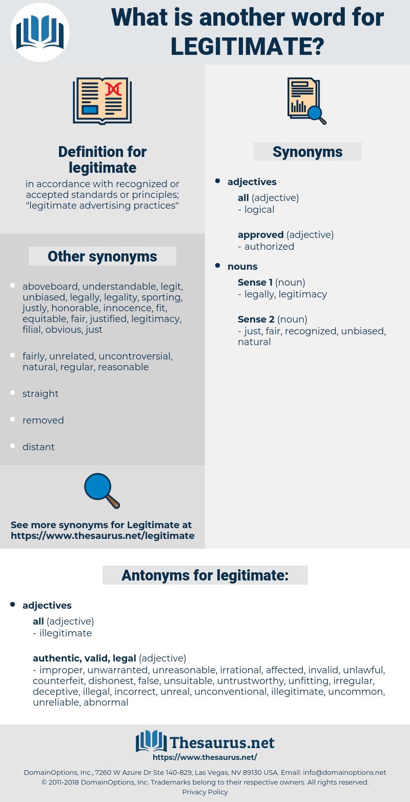 legitimate, synonym legitimate, another word for legitimate, words like legitimate, thesaurus legitimate