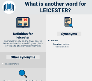 leicester, synonym leicester, another word for leicester, words like leicester, thesaurus leicester