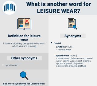 leisure wear, synonym leisure wear, another word for leisure wear, words like leisure wear, thesaurus leisure wear