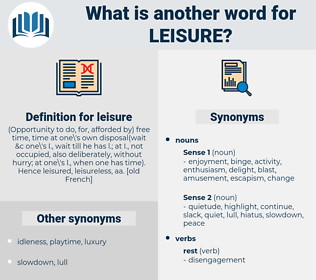 leisure, synonym leisure, another word for leisure, words like leisure, thesaurus leisure