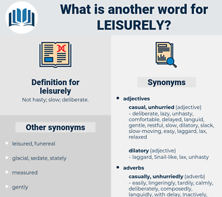 leisurely, synonym leisurely, another word for leisurely, words like leisurely, thesaurus leisurely