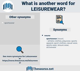 leisurewear, synonym leisurewear, another word for leisurewear, words like leisurewear, thesaurus leisurewear