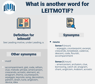 leitmotif, synonym leitmotif, another word for leitmotif, words like leitmotif, thesaurus leitmotif