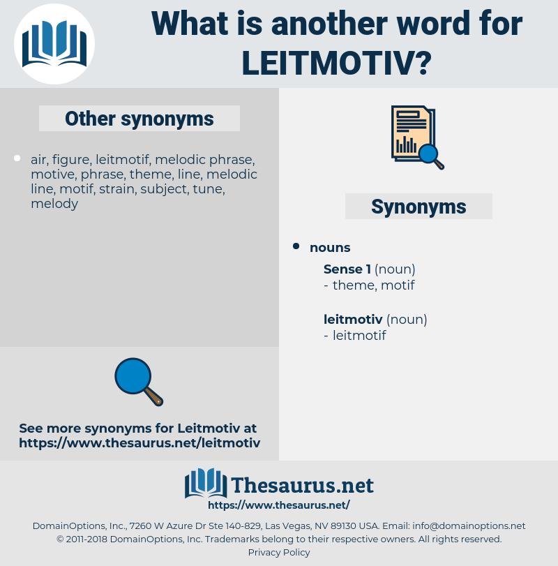 leitmotiv, synonym leitmotiv, another word for leitmotiv, words like leitmotiv, thesaurus leitmotiv
