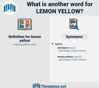 lemon yellow, synonym lemon yellow, another word for lemon yellow, words like lemon yellow, thesaurus lemon yellow