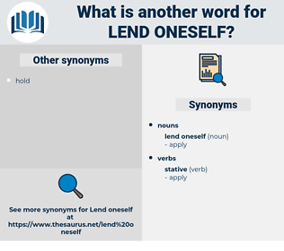 lend oneself, synonym lend oneself, another word for lend oneself, words like lend oneself, thesaurus lend oneself