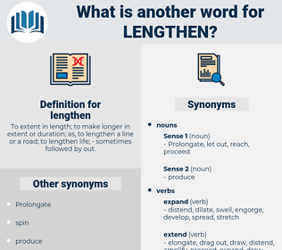 lengthen, synonym lengthen, another word for lengthen, words like lengthen, thesaurus lengthen