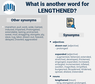 lengthened, synonym lengthened, another word for lengthened, words like lengthened, thesaurus lengthened