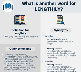 lengthily, synonym lengthily, another word for lengthily, words like lengthily, thesaurus lengthily